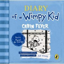 Cabin Fever (Diary of a Wimpy Kid book 6) (Audio CD)