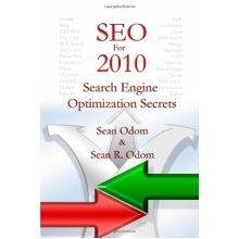 SEO For 2010: Search Engine Optimization Secrets