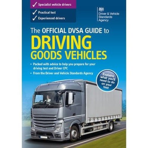 The Official Dsa Guide to Driving Goods Vehicles 2016