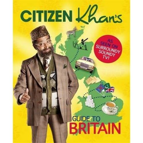 Citizen Khan's Guide to Britain
