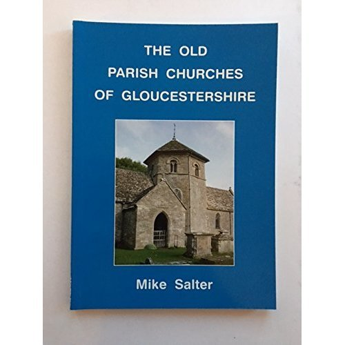 The Old Parish Churches of Gloucestershire