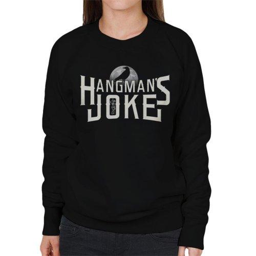 Hangmans Joke The Crow Women's Sweatshirt