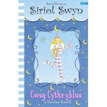 Cyfres Siriol Swyn: Cwsg Cythryblus