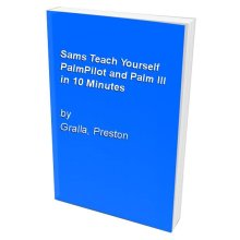 Sams Teach Yourself PalmPilot and Palm III in 10 Minutes