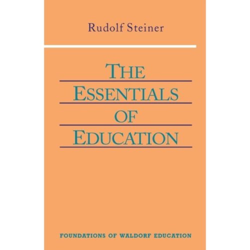 Essentials of Education (Foundations of Waldorf Education) (Paperback)