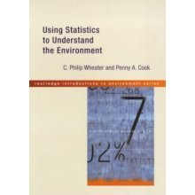 Using Statistics to Understand the Environment (Routledge Introductions to the Environment)