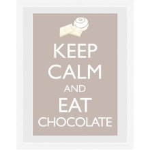 Keep Calm and Eat Chocolate Framed Collector Print