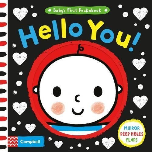 Hello You! (Baby's First Peekabook)