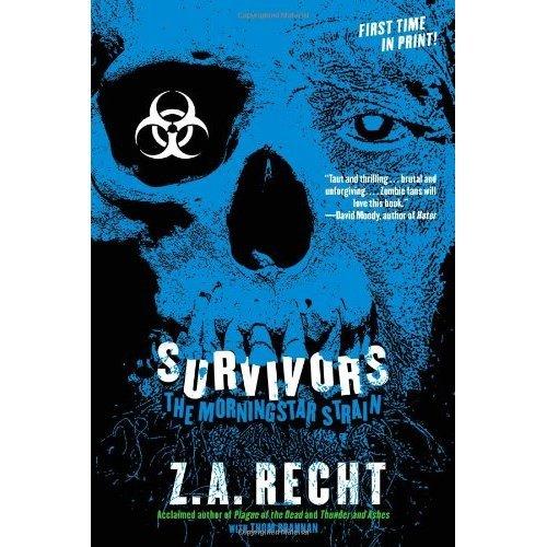 Survivors (Z.A. Recht's Morningstar Strain)