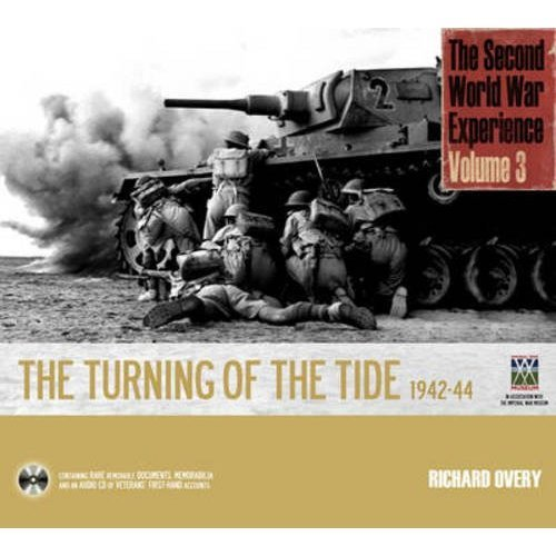3: Turning of the Tide 1942-44 (Second World War Experince)