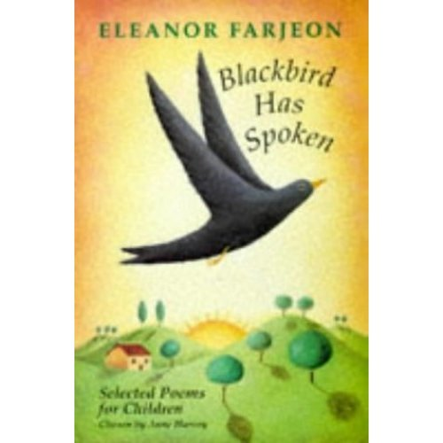 Blackbird Has Spoken: Selected Poems for Children