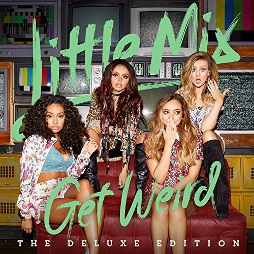 Little Mix - Get Weird (Deluxe Edition) | CD Album