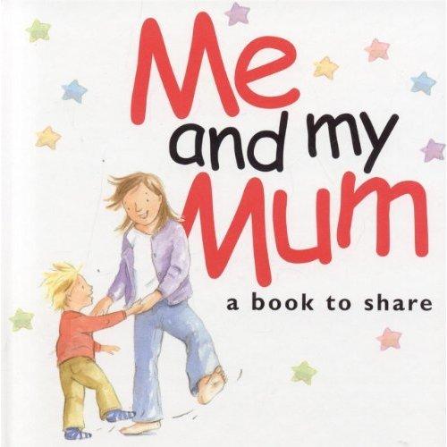 Me & My Mum: 1 (Helen Exley Giftbooks)