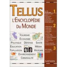 Tellus. L'Encyclopédie du Monde, 4ème édition