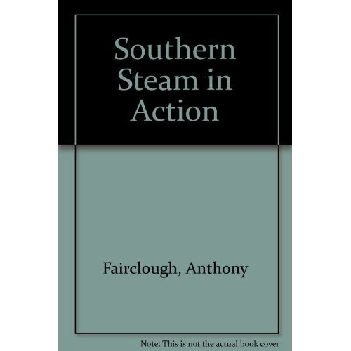 Southern Steam in Action