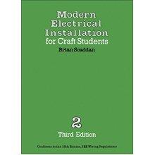 Modern Electrical Installation for Craft Students: v. 2