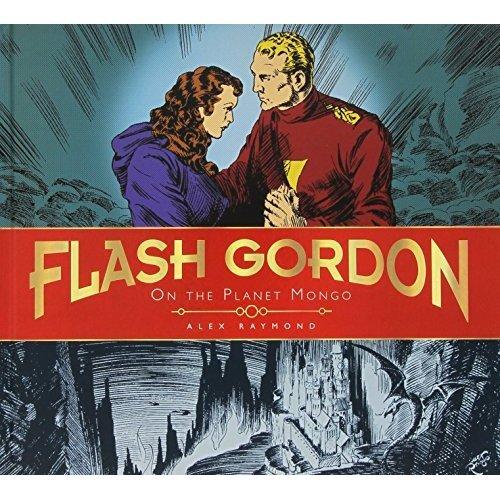 The Complete Flash Gordon Library: On the Planet Mongo (Vol. 1) (Alex Raymond Sunday Strips) (Complete Flash Gordon Libr 1)