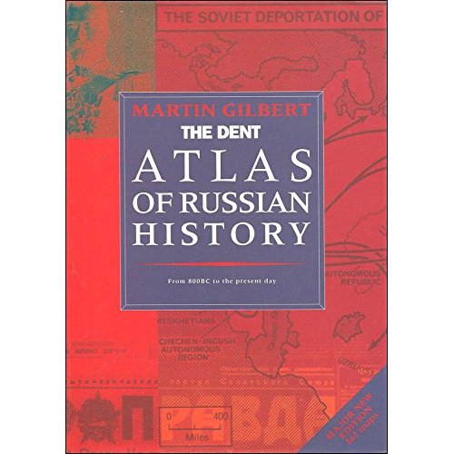 The Routledge Atlas of Russian History: From 800BC to the Present Day (Routledge Historical Atlases)