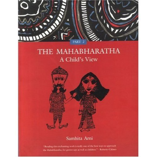 The Mahabharatha - A Child's View: Part Two: v. 2