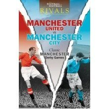 Rivals: Classic Manchester Derby Games