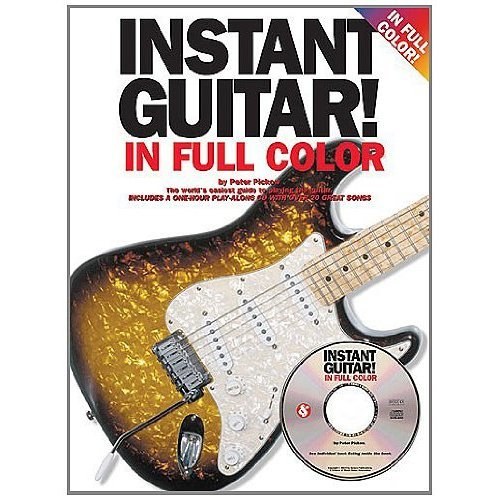 Instant Guitar in Full Colour-Instruction/Tutor Music Book with CD