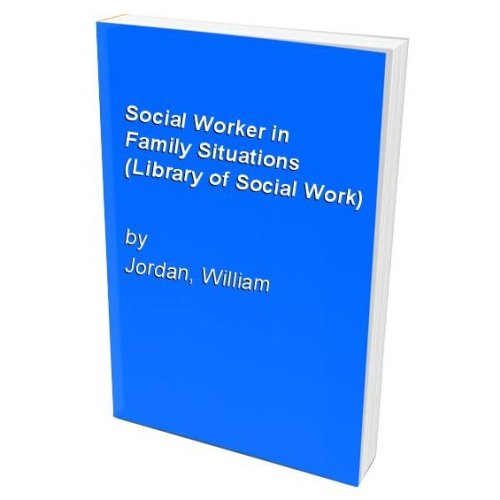 Social Worker in Family Situations (Library of Social Work)