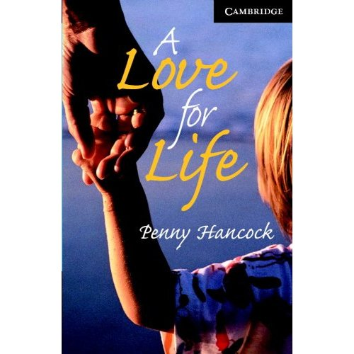 A Love for Life Level 6 Advanced Book with Audio CDs (3) Pack: Advanced Level 6 (Cambridge English Readers)