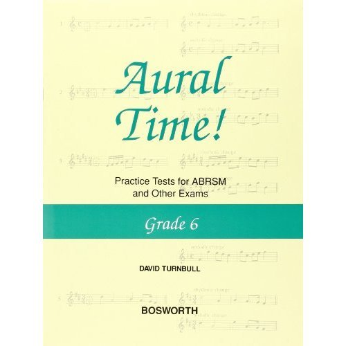 DAVID TURNBULL AURAL TIME! PRACTICE TESTS GRADE 6 VCE