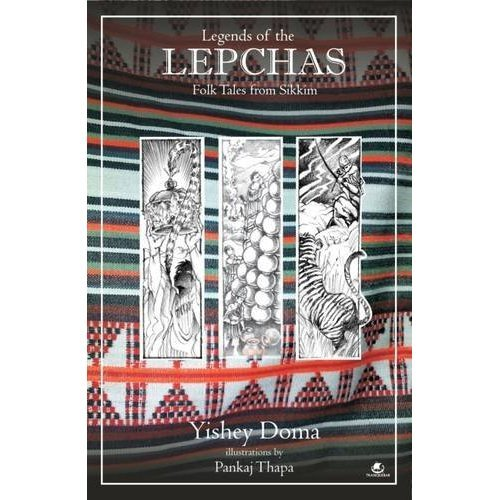 Legends of the Lepchas: Folk Tales from Sikkim