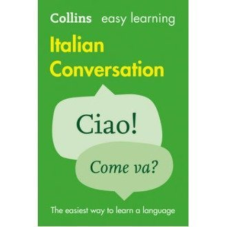 Collins Easy Learning Italian: Easy Learning Italian Conversation