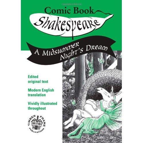A Midsummer Night's Dream: In Comic Book Form (Comic Book Shakespeare)