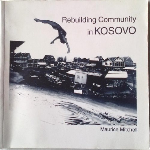 Rebuilding Community in Kosovo