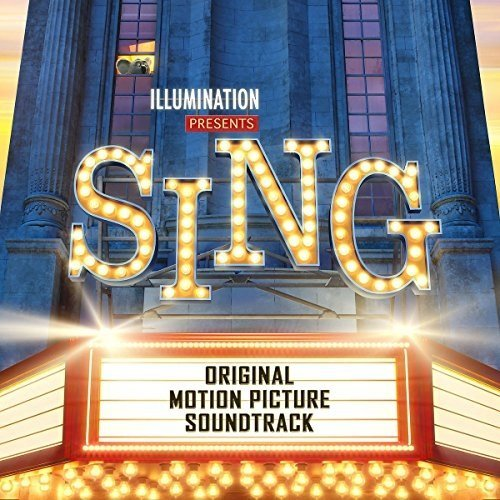 Sing (original Motion Picture Soundtrack) [CD]
