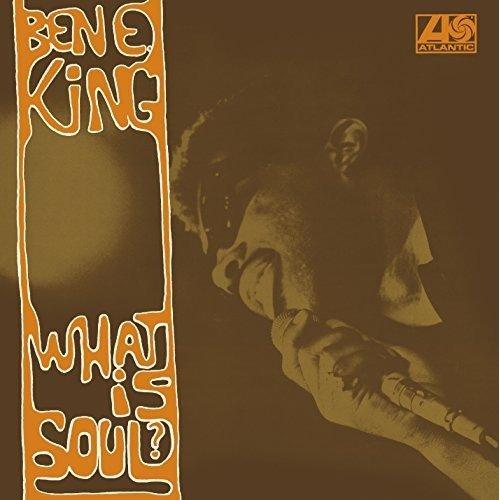Ben E. King - What is Soul? [CD]