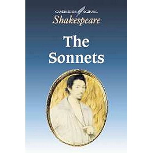 The Sonnets (Cambridge School Shakespeare)