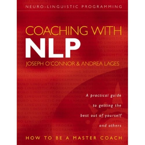 Coaching with NLP: How to be a Master Coach (Paperback)