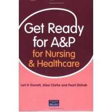 Get Ready for A&p for Nursing and Healthcare