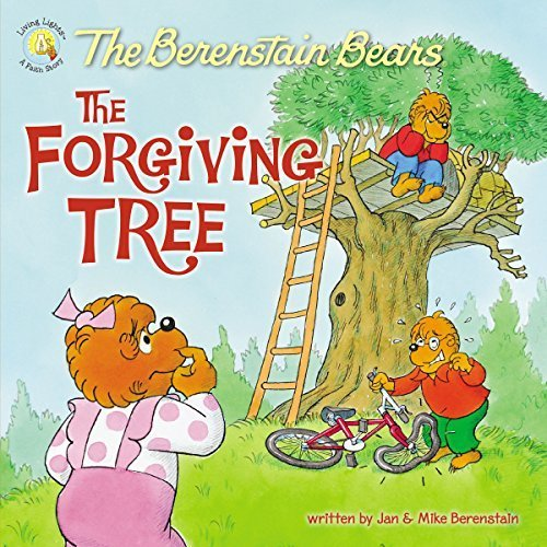 Berenstain Bears and the Forgiving Tree The (Berenstain Bears/Living Lights)