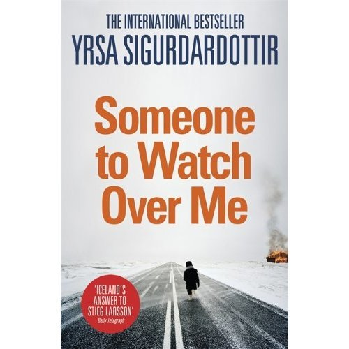 Someone to Watch Over Me: Thora Gudmundsdottir Book 5
