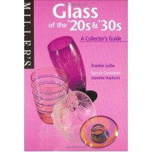 Miller's Glass of the 20s and 30s: a Collector's Guide