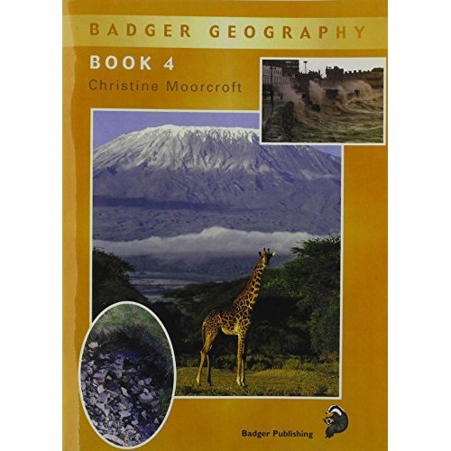 Badger Geography KS2: Pupil Book 4 for Year 6: Bk. 4