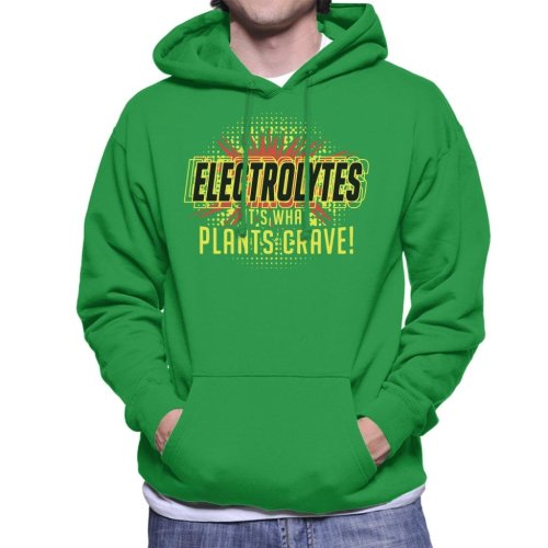 Electrolytes Its What Plants Crave Idiocracy Men's Hooded Sweatshirt