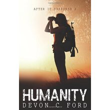 Humanity: After it Happened 2