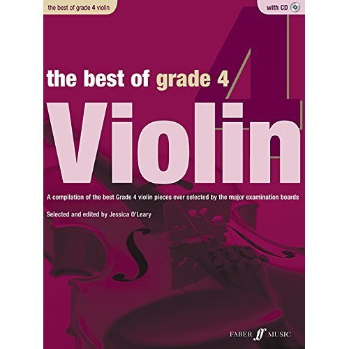 The Best of Grade 4 Violin (Violin with Piano Accompaniment with Free Audio CD)