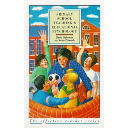 Primary School Teaching and Educational Psychology (Effective Teacher, The)
