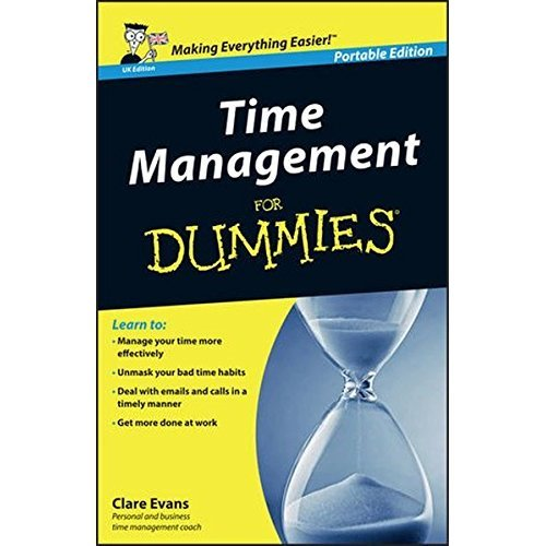 Time Management for Dummies (UK Edition)