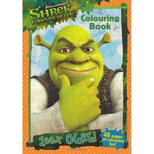 Shrek Forever After: 100% Ogre Colouring Book