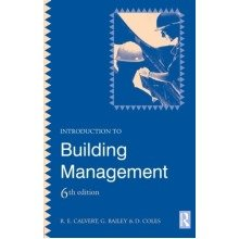 Introduction to Building Management, 6th Edition