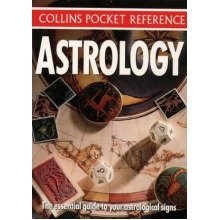 Collins Pocket Reference - Astrology: the Essential Guide to Your Astrological Signs