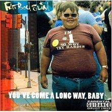 Fatboy Slim - Youve Come a Long Way Baby [VINYL]